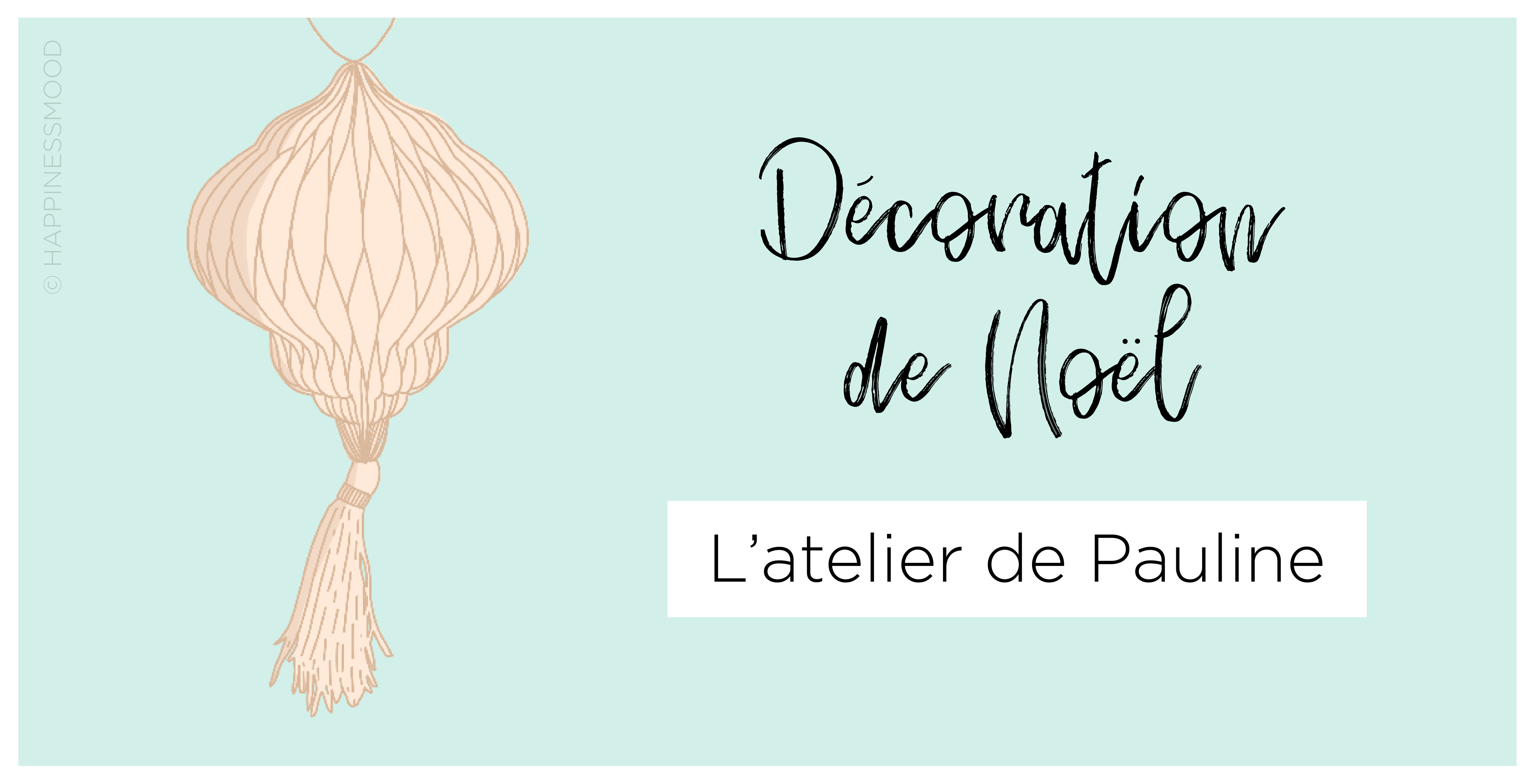 Decoration de Noel - Atelier de Pauline Mulhouse