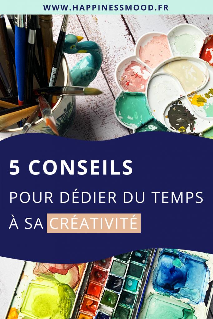 5 conseils pour dédier du temps à sa créativité